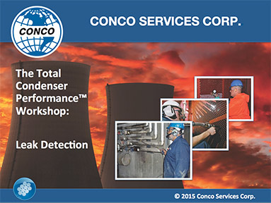 The Total Condenser Performance ™ Workshop: Non-Destructive Testing