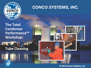 The Total Condenser Performance™ Workshop: Tube Cleaning